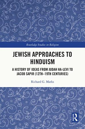 Jewish Approaches to Hinduism PDF