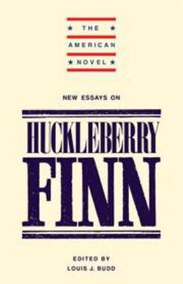New Essays on 'Adventures of Huckleberry Finn'