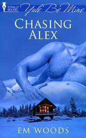 Chasing Alex