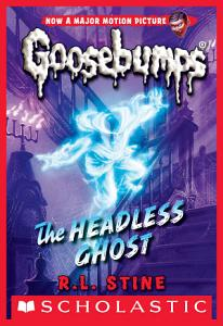 The Headless Ghost  Classic Goosebumps  33  Book