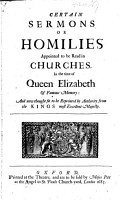 Certain sermons or homilies appointed to be read in Churches in the time of Queen Elizabeth  etc PDF