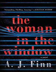 The Woman in the Window  A Novel PDF