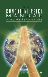 The Kundalini Reiki Manual PDF