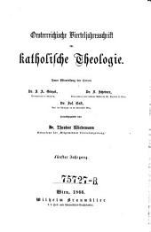 Oesterreichische Vierteljahrsschrift für katholische Theologie: Band 5