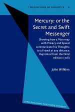 Mercury, Or, The Secret and Swift Messenger