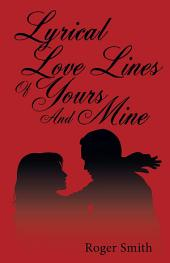 Lyrical Love Lines of Yours and Mine
