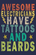 Awesome Electricians Have Tattoos And Beards PDF