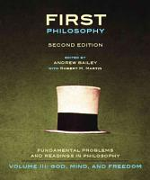 First Philosophy III  God  Mind  and Freedom   Second Edition PDF