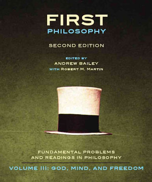 First Philosophy III  God  Mind  and Freedom   Second Edition