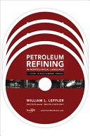 Petroleum Refining in Nontechnical Language Video Series PDF