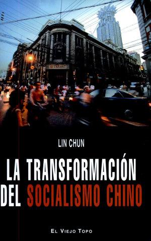 La Transformación Del Socialismo Chi