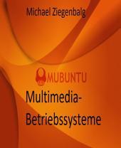 Multimedia-Betriebssysteme