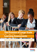 The promise of large-scale learning assessments
