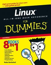 Linux All-in-One Desk Reference For Dummies: Edition 2