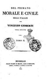 Del primato morale e civile degli italiani per Vincenzo Gioberti: Tomo 2, Volume 2