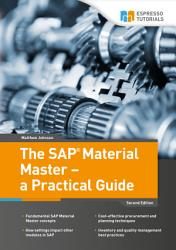 The Sap Material Master A Practical Guide Book PDF