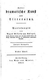 Ueber dramatische Kunst und Litteratur. Vorlesungen. 2. Ausg. - Heidelberg, Mohr 1817
