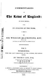 Commentaries on the Laws of England: In Four Books; with an Analysis of the Work, Volume 1