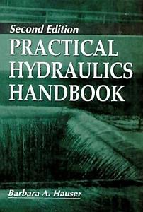 Practical Hydraulics Handbook  Second Edition