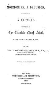 Mormonism, a Delusion. A lecture, etc