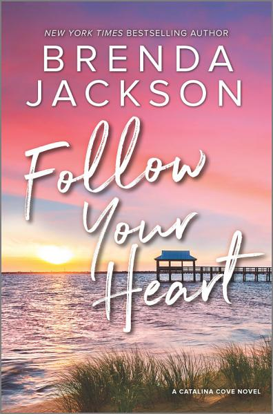 Download Follow Your Heart Book