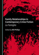 Family Relationships in Contemporary Crime Fiction