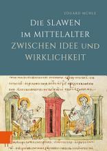 Die Slawen im Mittelalter zwischen Idee und Wirklichkeit PDF