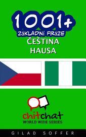 1001+ Základní Fráze Čeština - Hausa
