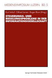Steuerungs- und Regelungsprobleme in der Informationsgesellschaft