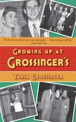 Growing Up At Grossinger S Book PDF