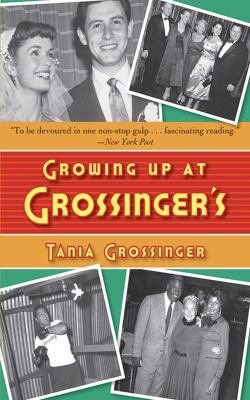 Growing Up at Grossinger s