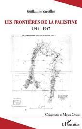 Les frontières de la Palestine: 1914-1947