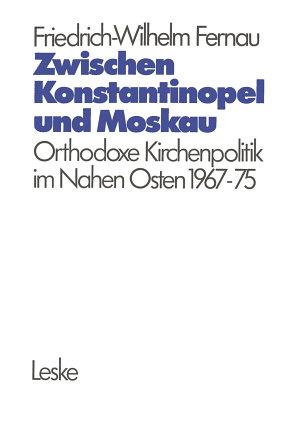 Zwischen Konstantinopel und Moskau PDF