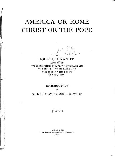 Download America Or Rome  Christ Or the Pope Book