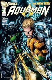 Aquaman (2011- ) #1