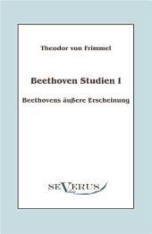 """Beethoven Studien I - Beethovens """"uáere Erscheinung: Mit einem Vorwort von Melina Duracak"""