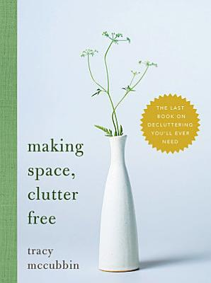 Making Space  Clutter Free