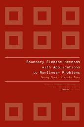 BOUNDARY ELEMENT METHODS WITH APPLICATIONS TO NONLINEAR PROBLEMS: 2nd edition, Edition 2