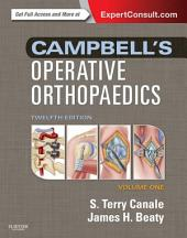 Campbell's Operative Orthopaedics E-Book: Edition 12