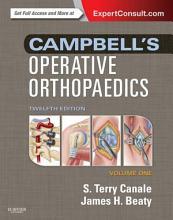 Campbell s Operative Orthopaedics E Book PDF