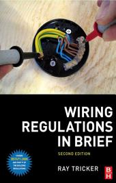 Wiring Regulations in Brief: Edition 2