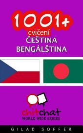 1001+ Cvičení Čeština - Bengálština