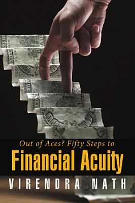 Out of Aces  Fifty Steps to Financial Acuity