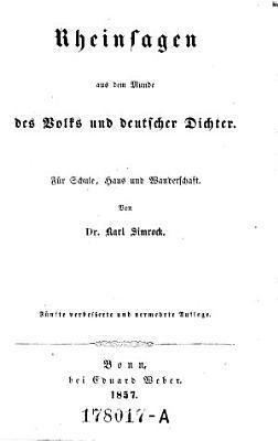 Rheinsagen aus dem Munde des Volks und deutscher Dichter  F  r Schule  Haus und Wanderschaft  5  verb  Aufl PDF