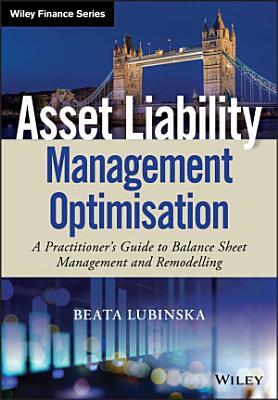 Asset Liability Management Optimisation