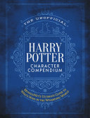 Download The Unofficial Harry Potter Character Compendium Book