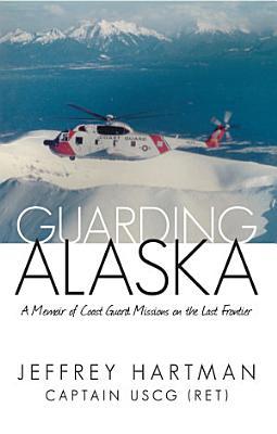 Guarding Alaska