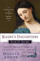 Rashi's Daughters, Book III: Rachel