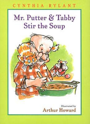 Mr  Putter   Tabby Stir the Soup