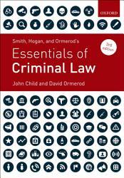 Smith Hogan And Ormerod S Essentials Of Criminal Law Book PDF